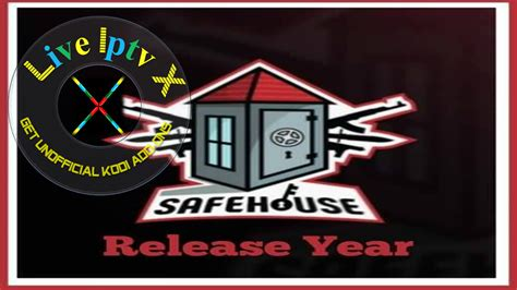 Safe-House Addon [Movies in SD and HD] - Download Addon