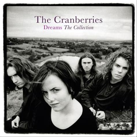 Dreams: The Collection - The Cranberries mp3 buy, full