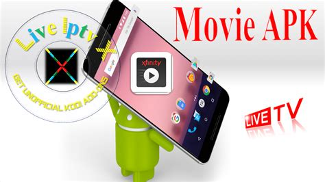 Android Movies Apk - XFINITY TV Go Android APK Download